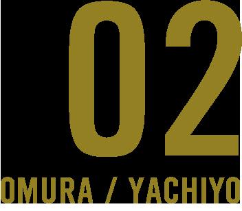02 omura / yachiyo